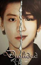 [EXO] Dualidad  | OS (ChanBaek/BaekYeol) by C-SyeUniverse