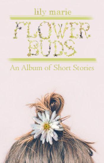 Short Stories :: Flower Buds