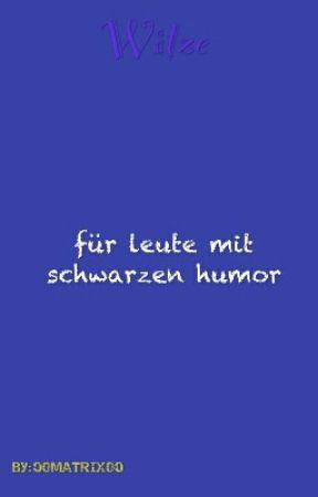 Schwarzer humor witz