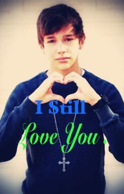 still love you austin mahone fanfic apr 21 2013 its all about the love