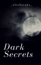 Dark Secrets - Luke H. FF by _xItsSarahx_