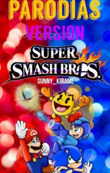 Parodias Versión Super Smash Bros© 『Editando nwn』
