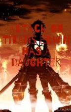 Attack on titan  Erwin's daughter by mysterygirl779