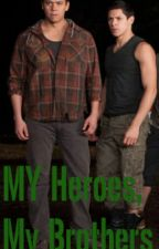 My Heroes, My Brothers by B_Lynn_Steele