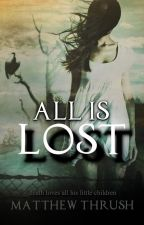 All is Lost by genk01