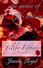 The Garden of Fibs and Sin (Filthy Fibbers, Prequel) by AuthorJLloyd