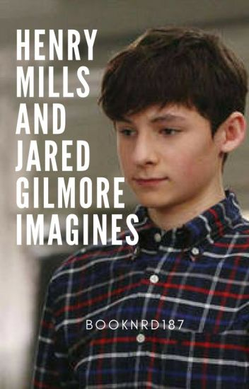 Henry Mills/Jared Gilmore Imagines
