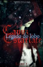 Capuz Escarlate -Legado do lobo by NMCMsama