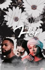 All For Her (Urban Fanfiction) by bbyscorpio