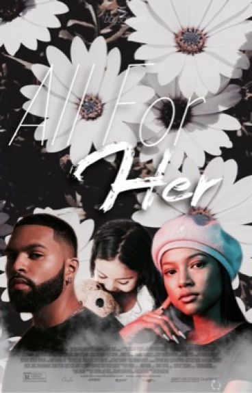 All For Her (Urban Fanfiction)