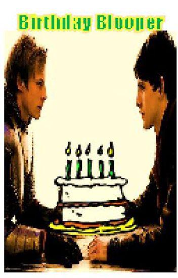 Birthday Blooper: A Merlin One-Shot