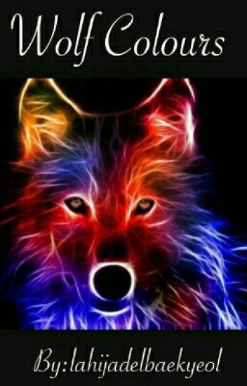 Wolf Colours (Chanbaek, Hunhan, Kaisoo, Layho ,Xiuchen, Taoris )