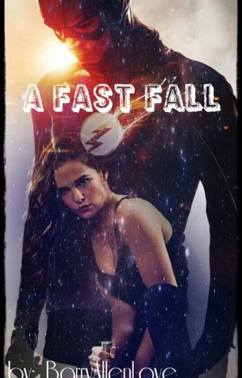 A Fast Fall: Barry Allen/The Flash