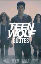 Teen Wolf Quotes by Eclipsestar