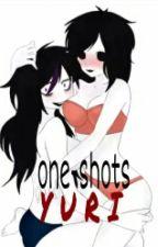 one shots yuri by -katiamoon