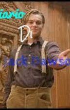 Diario di Jack Dawson. by tiamocomelanutella