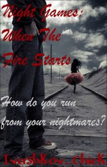 The Night Games Series: When The Fire Starts