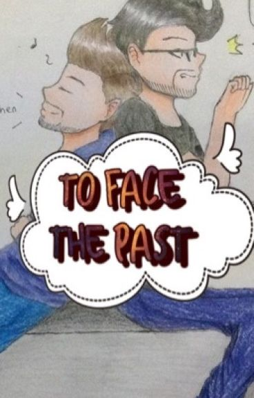 To Face The Past -Septiplier- (Book 2)