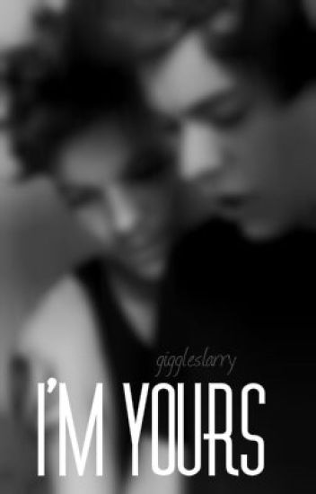 I'm Yours [Larry Stylinson - BDSM]