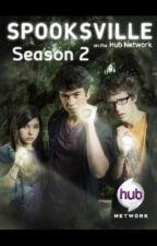 Spooksville season 2 by bellaL28