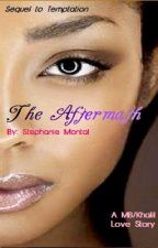 The Aftermath by Dope_Steffie