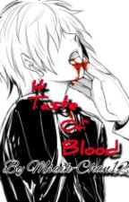 It Taste of Blood by Yaoi_Boy18