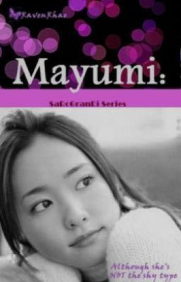 Mayumi: Although She's Not Really©  (Unedited)
