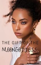 The Gift of the Moon Goddess by AlexusXOXO