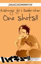 Nishinoya Yū x Reader-chan One Shots! by ParallelEssence
