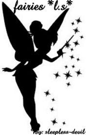 Fairies (l.s) by XxAllyStylinsonxX