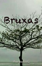 Bruxas by AugustoC0018