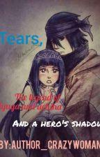 Tears And The Legend Of Huyga And Uchiha (sasuhina) by mumtaazg15
