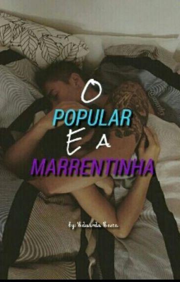 O POPULAR E A MARRENTINHA