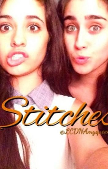Stitches - ||Camren||