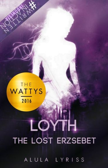Loyth : The Lost Erzsebet