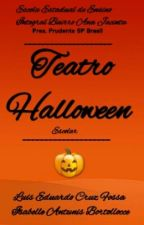 Teatro Halloween by DuduFossa