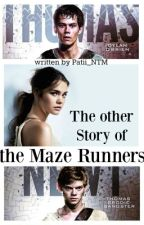 The other Story of the Maze Runners by Patii_NTM