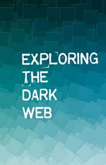 My Adventures On The Dark Web [18+]