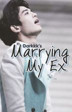 Marrying My Ex [MinSul] by thefrstrtdwriter
