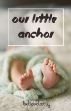 our little anchor. > l.s. mpreg by believelarry