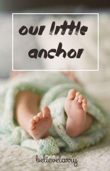 our little anchor. > l.s. mpreg