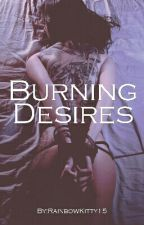 Burning Desires : GirlxGirl by RainbowKitty15