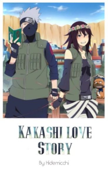 Kakashi Love Story (SEASON 1)  ✓