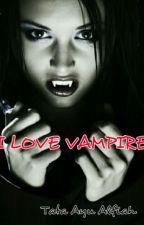 I Love Vampire by tataayu91