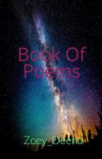 Book Of Poems by Zoey_Deena