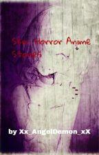 Skin: Horror Anime Stories by Xx_AngelDevil_xX