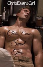 Chris Evans Smut Two by ChrisEvansGirl