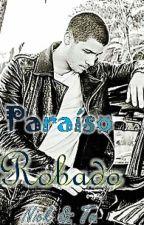PARAISO ROBADO. nick y tu___ by MariaJonatik