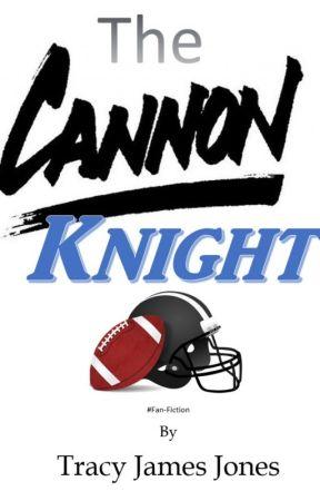 The Cannon Knight by TracyJamesJones