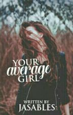 Your Average Girl by jasables